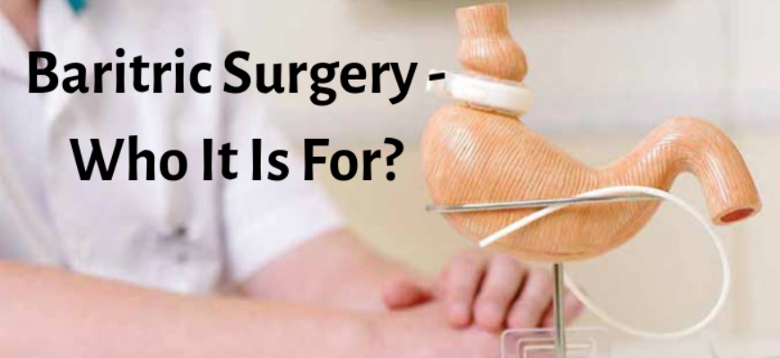 Baritric-Surgery-Who-It-Is-For_-870x400_c